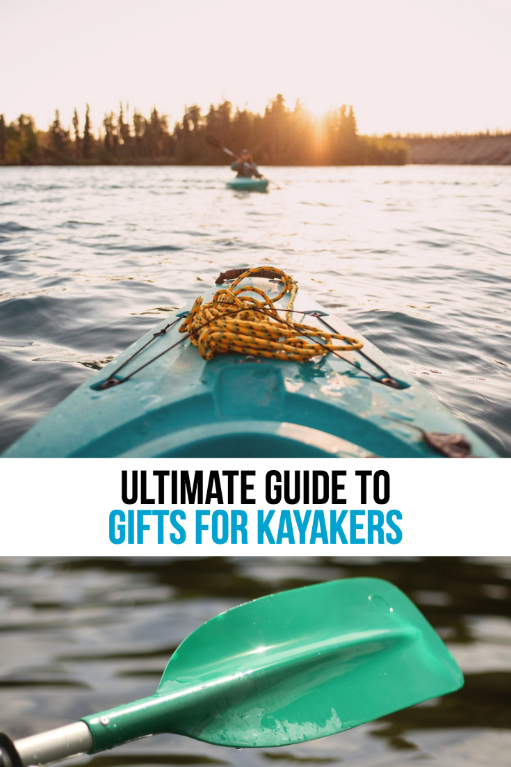Best Gifts for Kayakers | Kayaking Gift Ideas | Gifts for Kayaking Fisherman | Presents for Kayakers