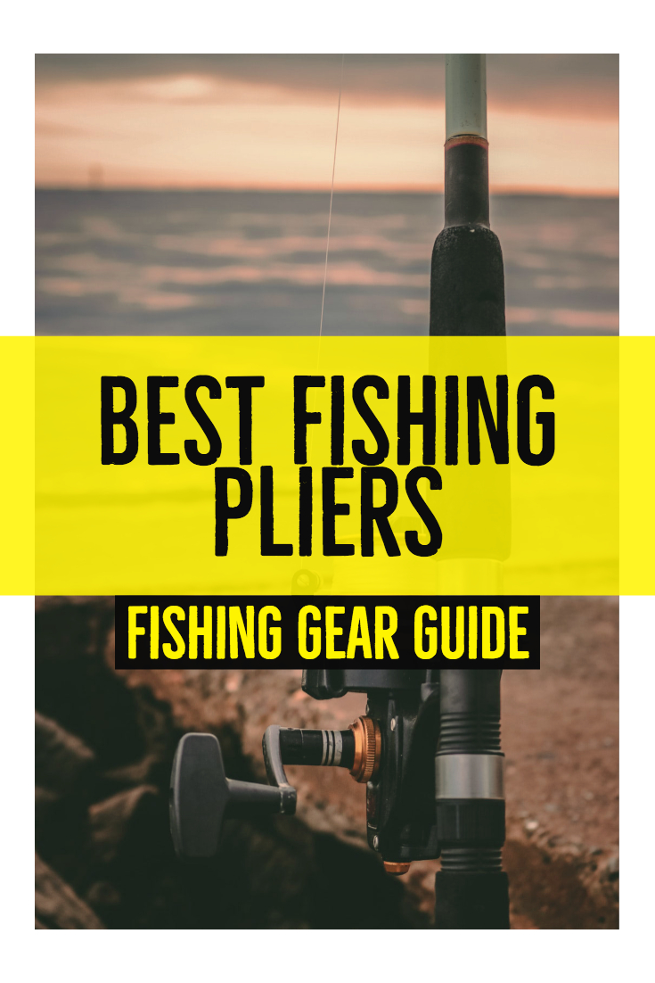 Best Fishing Pliers | Fishing Gear Gadgets | Fishing Gear Products | best Fishing gear |