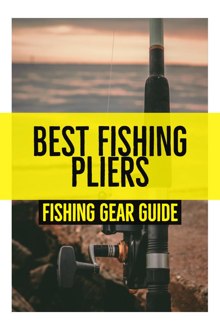 Best Fishing Pliers | Fishing Gear Gadgets | Fishing Gear Products | best Fishing gear |