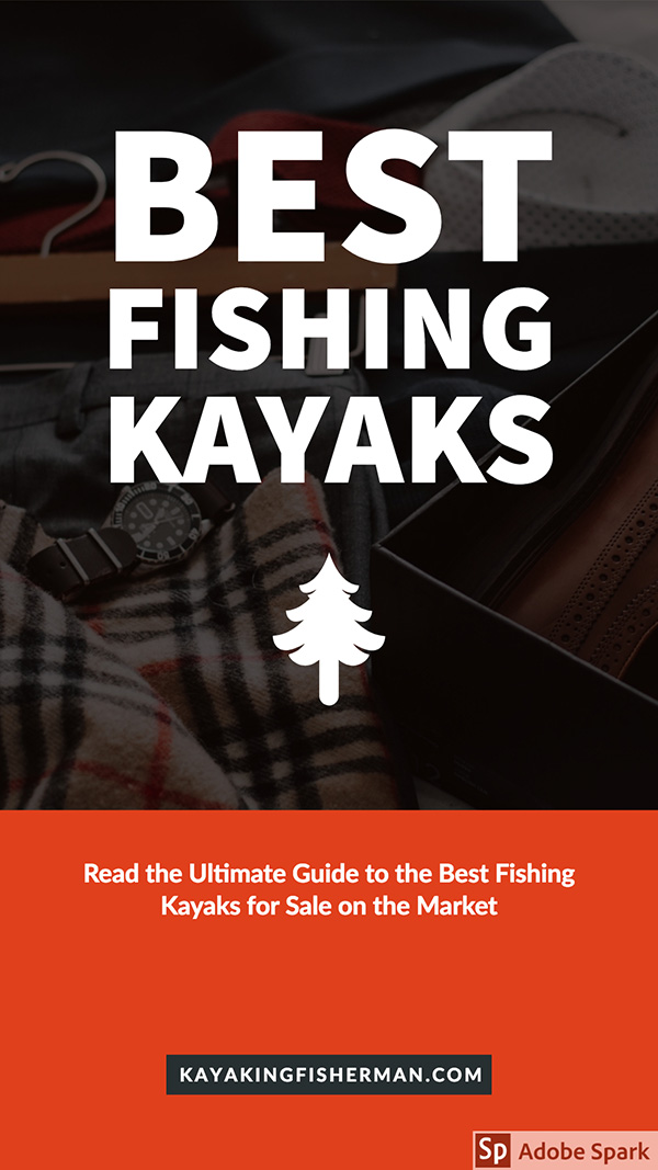 BEST FISHING KAYAKS | Guide to Kayaks | Fishing Kayak Ideas | Fishing Kayak Accessories | Stand Up Kayaks | Two Person Kayaks